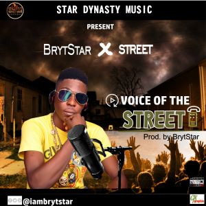 BrytStar — Voice Of The Street [Song] - Mp3made.com.ng