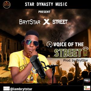 BrytStar — Voice Of The Street [Song] - Mp3made.com.ng