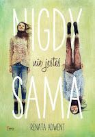http://ksiazkomania-recenzje.blogspot.com/2017/03/nigdy-nie-jestes-sama-renata-adwent.html