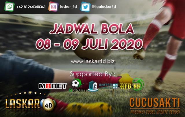 JADWAL BOLA JITU TANGGAL 08 – 09 JULI 2020