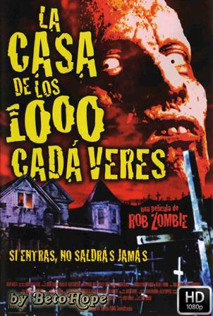 La Casa De Los 1000 Cadaveres [1080p] [Latino-Ingles] [MEGA]