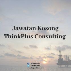 Jawatan Kosong ThinkPlus Consulting Sdn Bhd