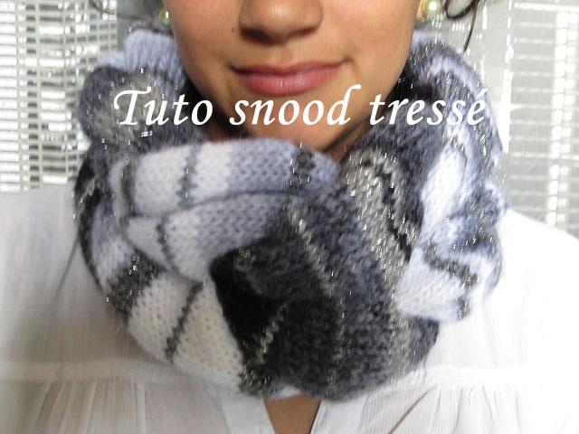 Les tutos de Fadinou  TUTO SNOOD TRESSE AU TRICOT e599f7aaa30