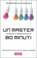 Un Master in Business administration in 80 minuti-Traduzione di Francesca Cosi e Alessandra Repossi-copertina
