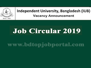 Independent University, Bangladesh (IUB) Job Circular 2019