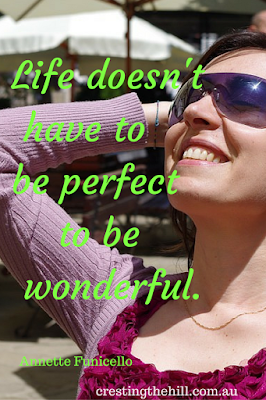 Annette Funicello — 'Life doesn't have to be perfect to be wonderful.'