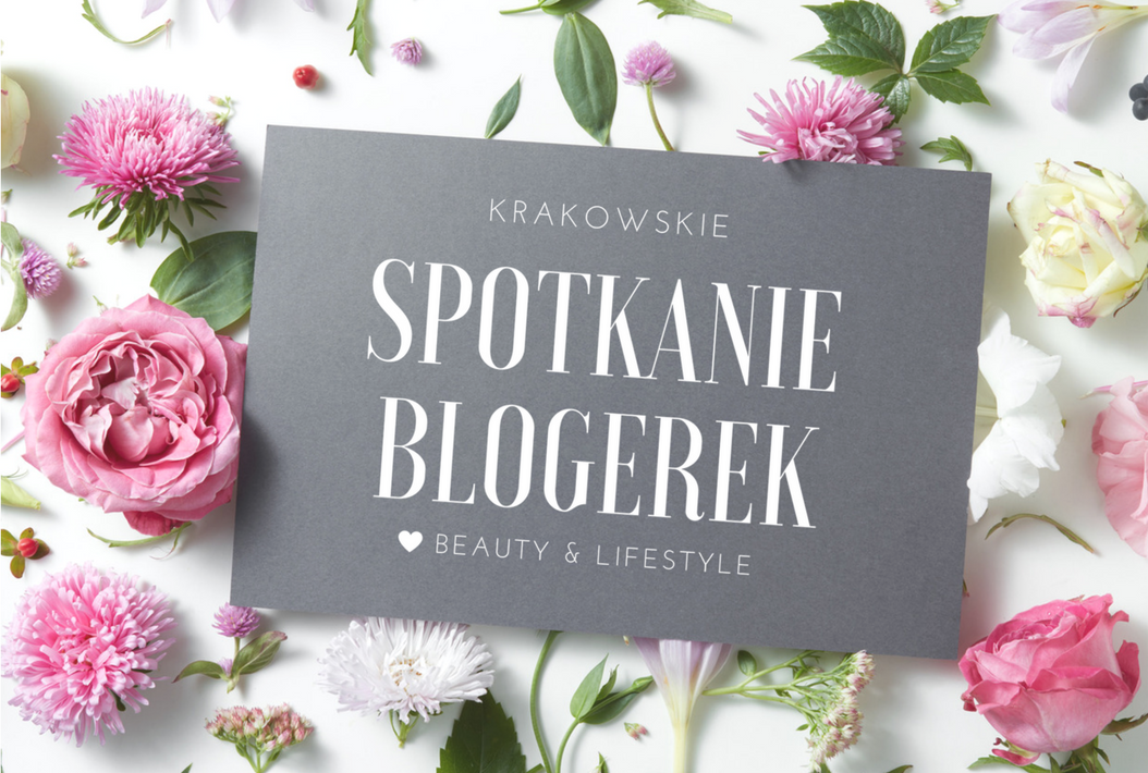 Krakowskie Spotkanie Blogerek 22.10.2017 || Relacja cz.1