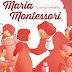 Maria Montessori - in libreria