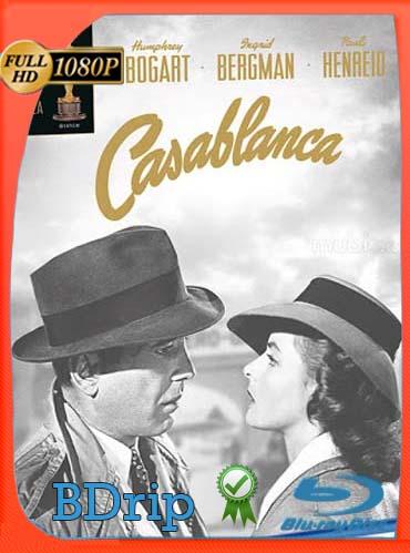 Casablanca (1942) BDRIP1080pLatino [GoogleDrive] SilvestreHD