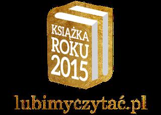 NAJLEPSZE KSIĄŻKI ROKU 2015- Wyniki plebiscytu lubimyczytac.pl