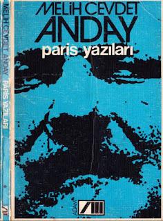 Melih Cevdet Anday - Bütün Eserleri 03- Paris Yazıları