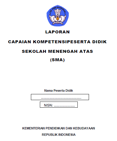 erdasarkan Keputusan Direktur Jenderal Pendidikan Menengah Kementerian Pendidikan dan Kebu Kurikulum 2013: Contoh dan Pengisian Rapor SMA