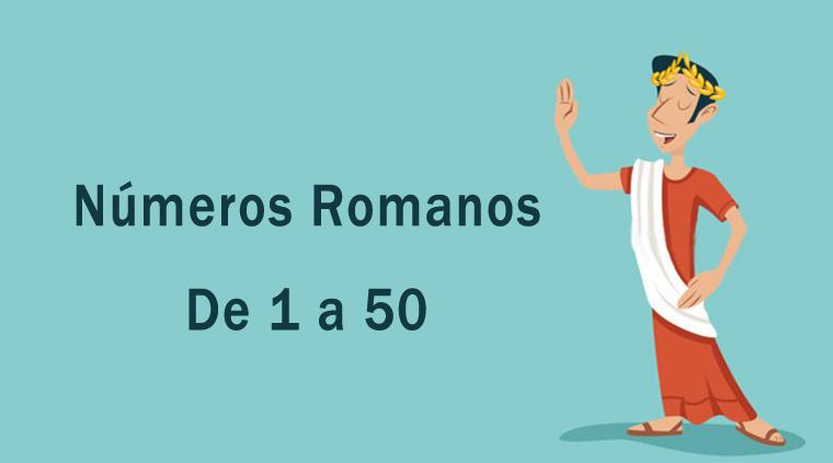 Números romanos de 1 a 50