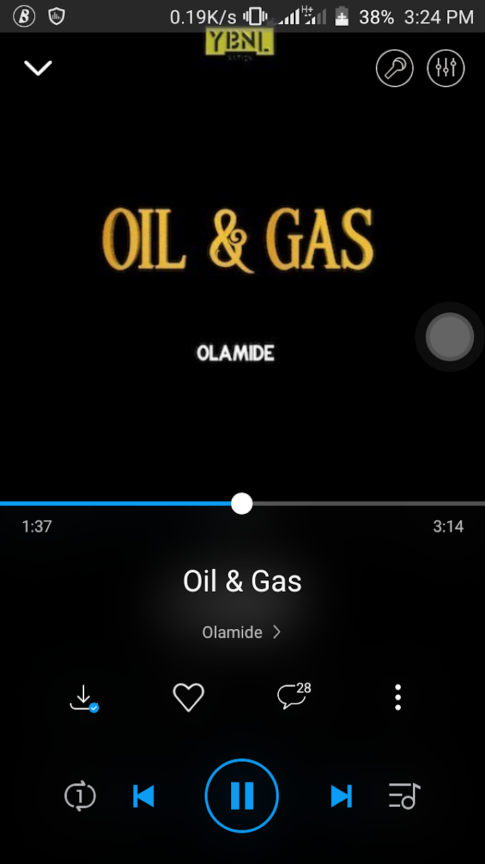 Olamide – Oil & Gas  latest