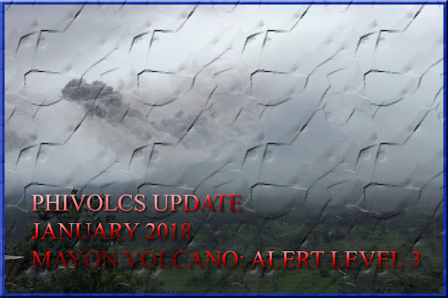 DOST-PHIVOLCS - MAYON VOLCANO BULLETIN (UPDATED) 16 January 2018 8:00 AM