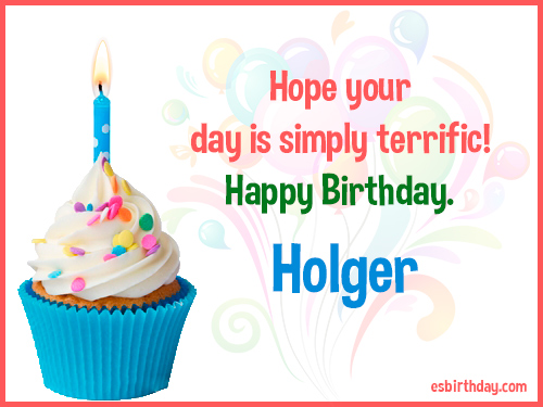 Happy Birthday Holger Happy Birthday Images For Name
