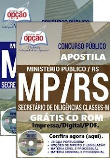 Apostila concurso Ministério Público/RS 2016 - Secretário de Diligências MP RS.