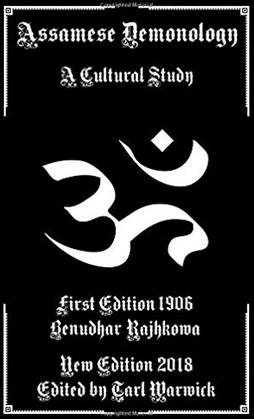 Tarl Warwick Books: Assamese Demonology: Now Available!