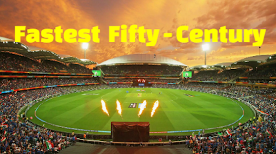 Fastest Fifties 50, Centuries 100, ODI, one day, Test ,  T20 Cricket, records,