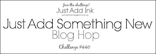 https://just-add-ink.blogspot.com/2019/01/just-add-ink-440blog-hop.html