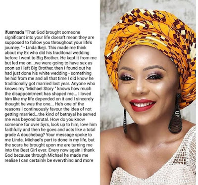 BBNaija star, Ifu Ennada reveals how her ex, Michael did his traditional marriage before she embarked on the Big brother Naija show and many more.  Inspired by the story of Nigeria's foremost blogger, Linda Ikeji, Ifu also said they were going to have sex on her return from the show but she was lucky to find out that he has just done his white wedding.