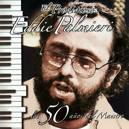 LOS 50 AÑOS DEL MAESTRO - EDDIE PALMIERI (2006)