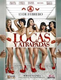 Locas y Atrapadas (2015) [Latino]