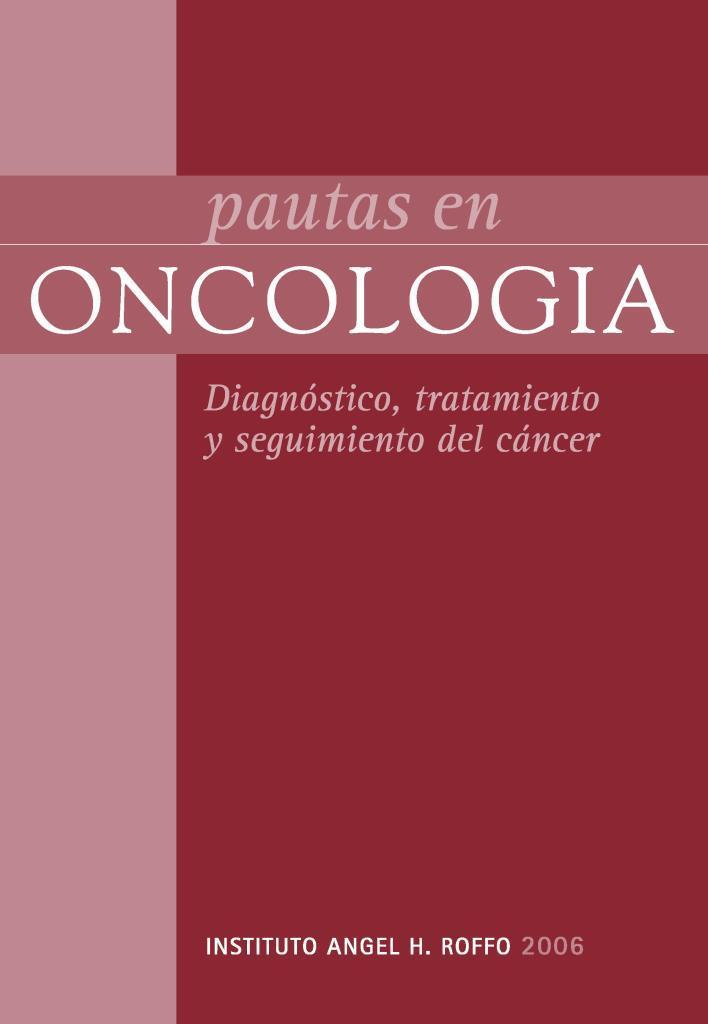 Pautas en oncología: Diagnóstico, tratamiento y seguimiento del cáncer