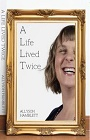 http://www.wheelersbooks.com.au/books/9780473394189-life-lived-twice-a/