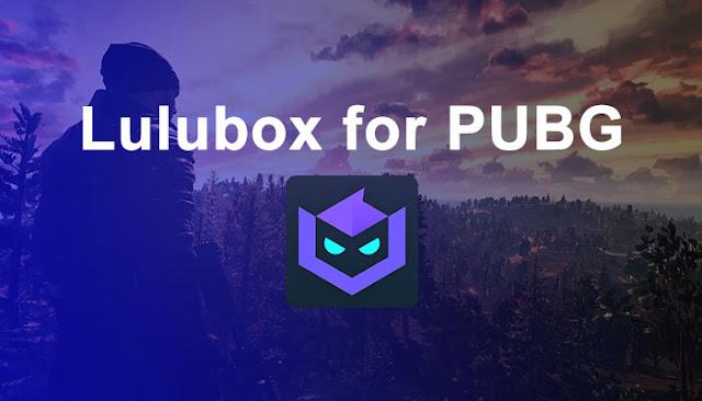 Lulubox for PUBG