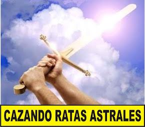 CAZANDO RATAS ASTRALES