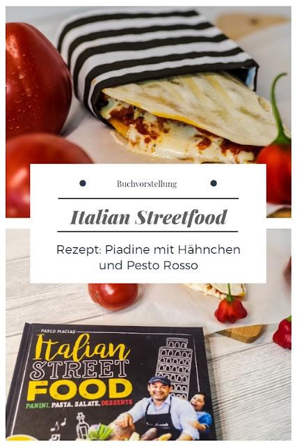 {Buchwerbung} Italian Streetfood Rezept: Piadine mit Hähnchen und Pesto Rosso #buchvorstellung #buchrezension #kochbuch #italien #italienischkochen #piadine #pestorosso #hähnchen - Foodblog Topfgartenwelt