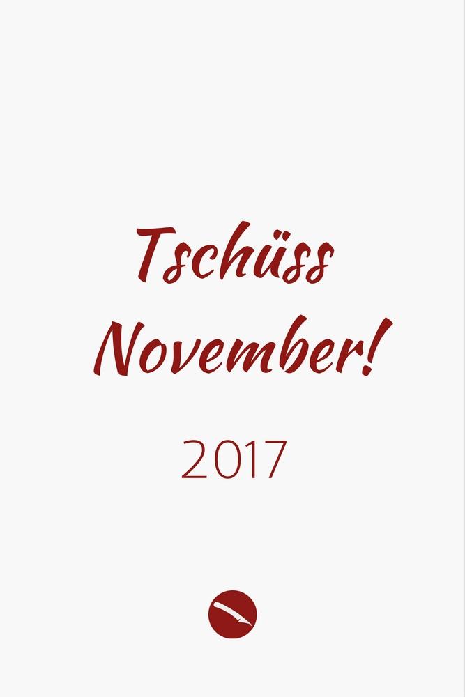 Tschüss November! Der Monatsrückblick | Arthurs Tochter kocht. von Astrid Paul. Der Blog für food, wine, travel & love