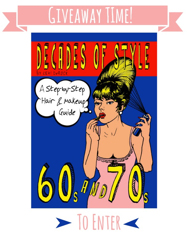 Decades of Style- a step by step retro hair and makeup guide by Lexi de Rock Cover