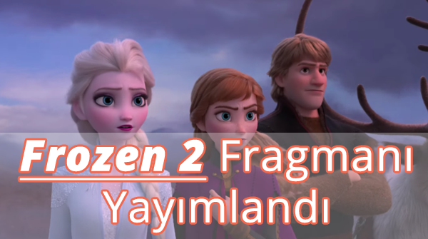 Frozen 2 Fragman İzle