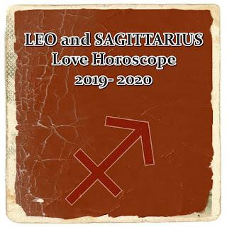 LEO and SAGITTARIUS Love Horoscope 2019- 2020 Astrology Forecast