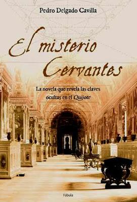 El misterio Cervantes - Pedro Delgado Cavilla (2005)