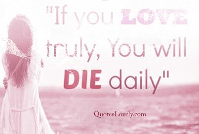 If you love truly