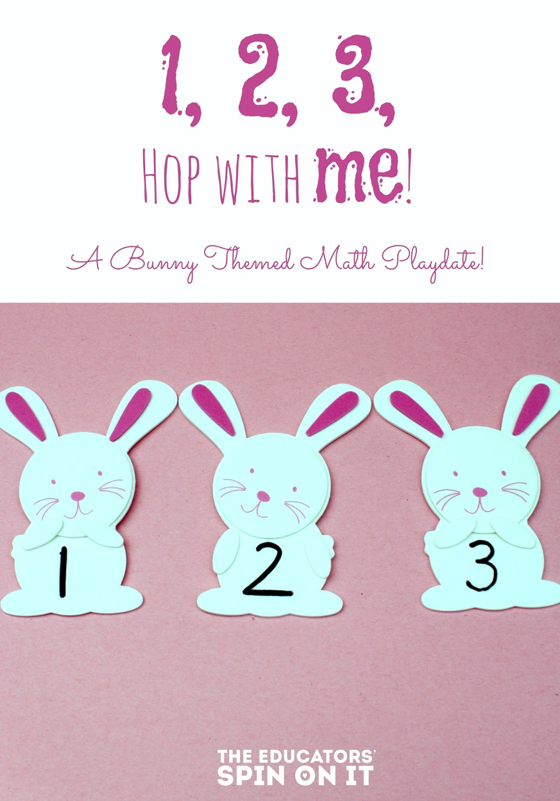 The Educators Spin On It Easter Bunny Math Preschool
