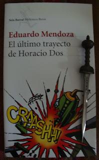 Portada del libro El último trayecto de Horacio Dos, de Eduardo Mendoza