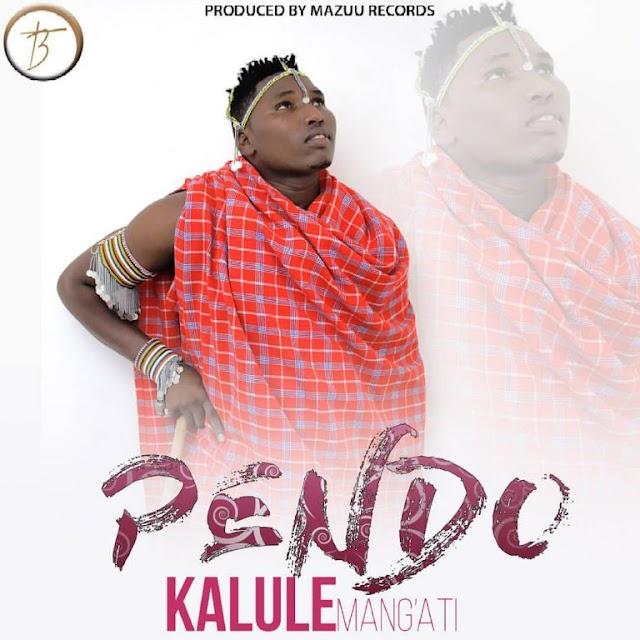 Download Audio   Kalule Mang'ati – Pendo