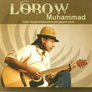 Lirik Lagu Lobow - Muhammad