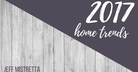 New Home Trends for 2017