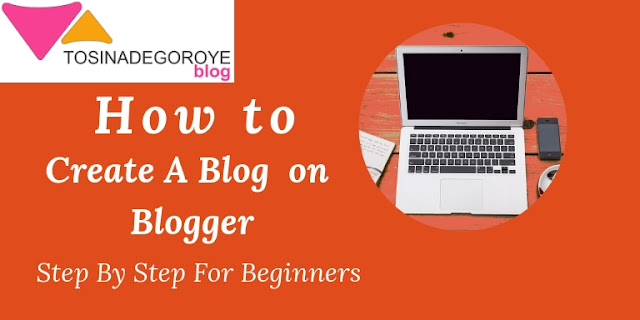 How to create a blog on blogger step by step for beginnners