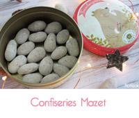 Les délicieuses gourmandises de Mazet confiseur : Praslines, Amandas et Framboizettes