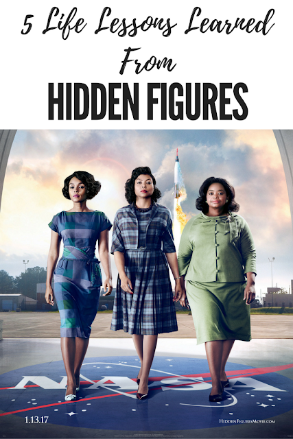 5 Life Lessons Learned From Hidden Figures