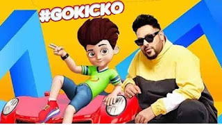 Badshah Kicko, Badshah GOKICKO Song Download, Badshah Song Kicko Download MP3, badshah new song, badshah song new, GOKICKO Song Download, Kicko Song Download MP3,