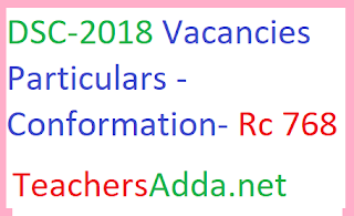 DSC-2018 Vacacies Particulars conformation and particulars called for requested regarding ,Rc.768,Dt.19/9/18