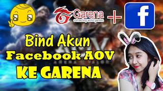 Cara Menghubungkan Akun Facebook AOV ke Garena