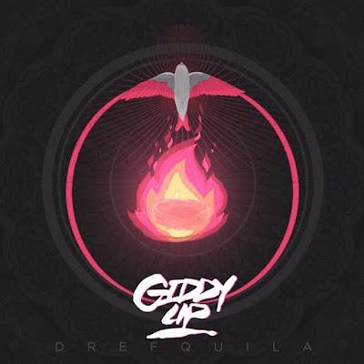 Drefquila - Giddy Up 2017